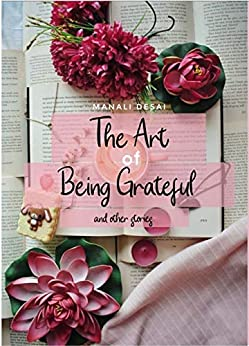 The Art of Being Grateful & Other Stories