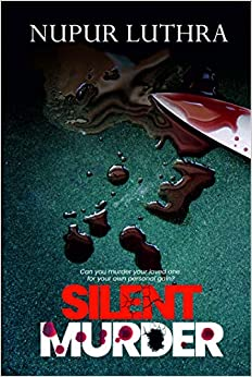 Silent Murder by Nupur Luthra